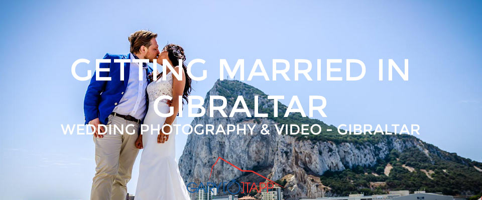 Are you thinking of getting married in Gibraltar